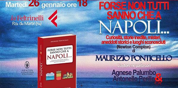 Forse non tutti sanno che a Napoli…